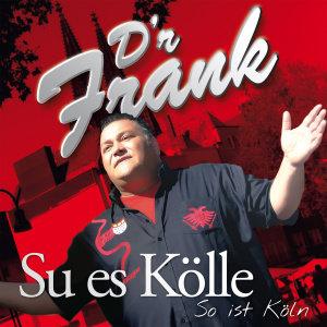 Su Es Kölle/So Ist Köln