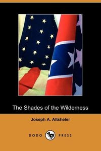 SHADES OF THE WILDERNESS