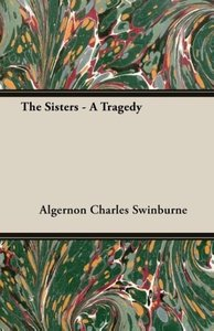 The Sisters - A Tragedy