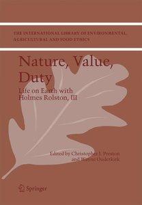 Nature, Value, Duty