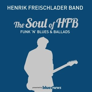The Soul Of HFB-Funk 'n' Blues & Ballads