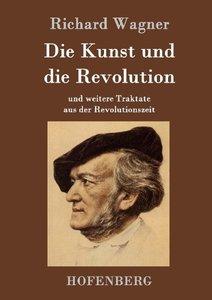 Die Kunst und die Revolution