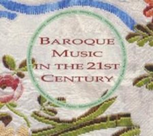Baroque Music In The 21st Century