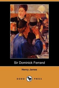 Sir Dominick Ferrand (Dodo Press)