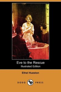 EVE TO THE RESCUE (ILLUSTRATED