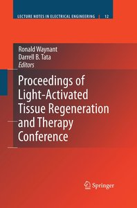 Proceedings of Light-Activated Tissue Regeneration and Therapy C
