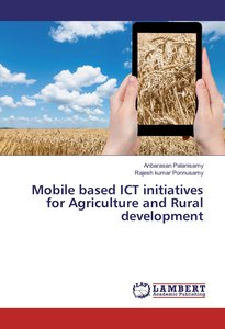 Mobile based ICT initiatives for Agriculture and Rural developme