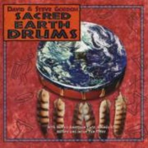 Gordon, D: Sacred Earth Drums