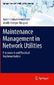 Maintenance Management in Network Utilities