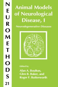 Animal Models of Neurological Disease, I