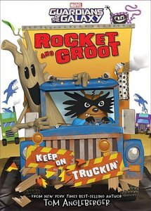 Rocket and Groot: Keep on Truckin\'!