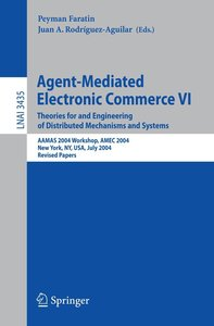 Agent-Mediated Electronic Commerce 6
