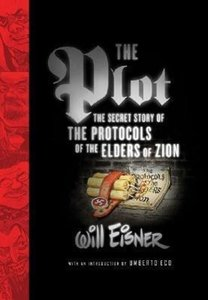The Plot: The Secret Story of the Protocols of the Elders of Zio