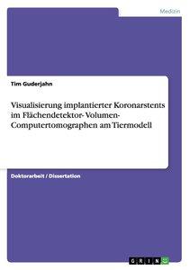 Visualisierung implantierter Koronarstents im Flächendetektor- V
