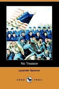 No Treason (Dodo Press)