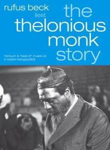 The Thelonious Monk Story-gelesen von Rufus Beck