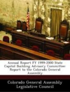 Annual Report FY 1999-2000 State Capitol Building Advisory Commi