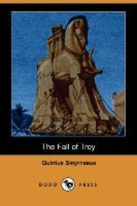 The Fall of Troy (Dodo Press)