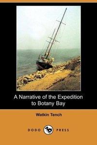A Narrative of the Expedition to Botany Bay (Dodo Press)