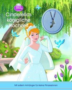 Cinderellas königliche Hochzeit