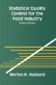 Statistical Quality Control for the Food Industry