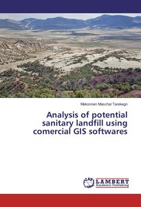 Analysis of potential sanitary landfill using comercial GIS soft