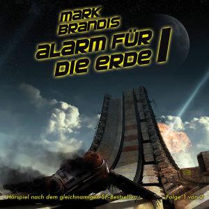 Mark Brandis 17. Alarm für die Erde (Teil 1 von 2)