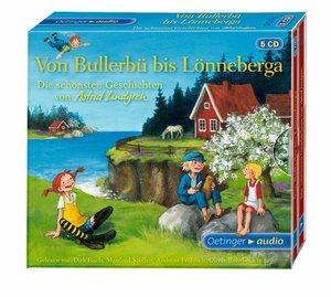 Von Bullerbü bis Lönneberga. Die schönsten Geschichten von Astri