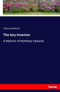 The boy Inventor