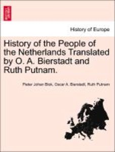 History of the People of the Netherlands Translated by O. A. Bie