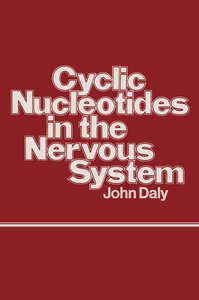 Cyclic Nucleotides in the Nervous System