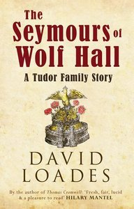 The Seymours of Wolf Hall