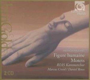 Figure Humaine/Motetten