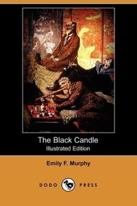 The Black Candle (Illustrated Edition) (Dodo Press)