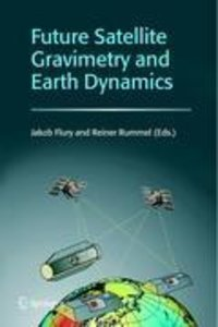 Future Satellite Gravimetry and Earth Dynamics