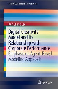 Digital Creativity Model and Its Relationship with Corporate Per