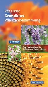 Lüder, R: Grundkurs Pflanzenbestimmung