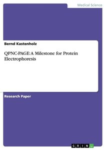 QPNC-PAGE: A Milestone for Protein Electrophoresis