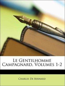 Le Gentilhomme Campagnard, Volumes 1-2