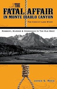 The Fatal Affair in Monte Diablo Canyon