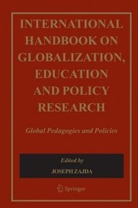 International Handbook on Globalisation, Education and Policy Re