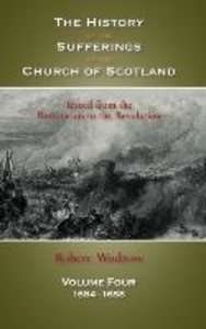 The History of the Sufferings of the Church of Scotland