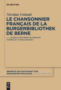 Le chansonnier français de la Burgerbibliothek de Berne