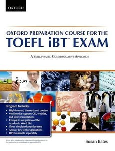 Oxford Preparation Course for the TOEFL IBT Exam: Student's Book