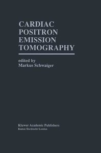 Cardiac Positron Emission Tomography