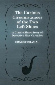 The Curious Circumstances of the Two Left Shoes (a Classic Short