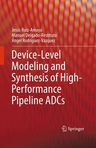 Device-Level Modeling and Synthesis of High-Performance Pipeline