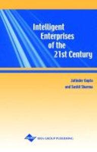 Intelligent Enterprises of the 21st Century