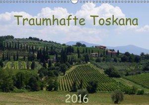 Toskana 2016 (Wandkalender 2016 DIN A3 quer)