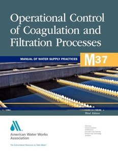 Operational Control of Coagulation and Filtration Processes (M37